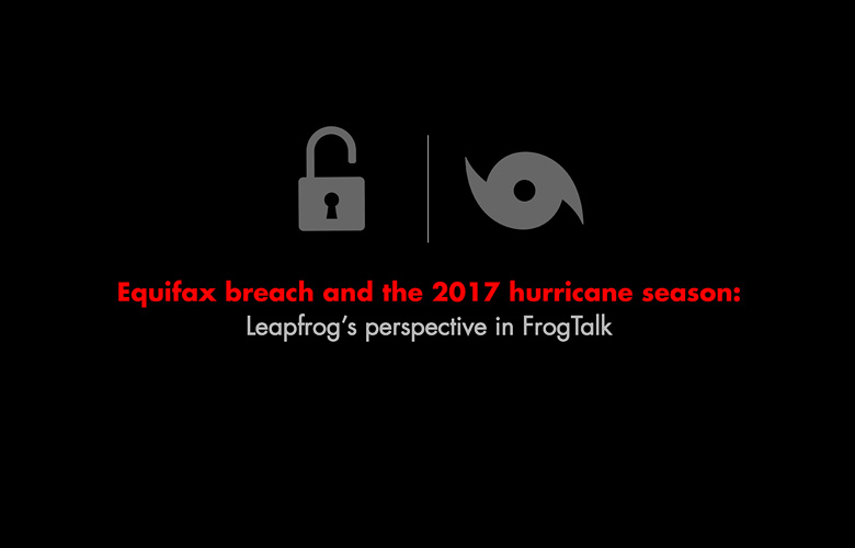 Leapfrog's Perspective on the Equifax Breach